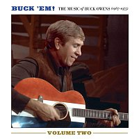 Buck Owens – Buck 'Em! Volume 2: The Music Of Buck Owens (1967-1975)