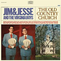 Jim, Jesse, The Virginia Boys – The Old Country Church