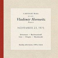 Audience, Not Applicable – Vladimir Horowitz live at Carnegie Hall - Recital November 23, 1975: Schumann, Rachmaninoff, Liszt, Chopin & Moszkowski