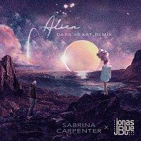 Sabrina Carpenter, Jonas Blue – Alien [Dark Heart Remix]
