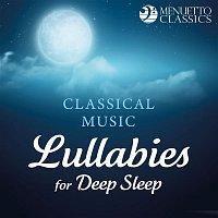 Various Artists.. – Classical Music Lullabies for Deep Sleep