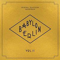 Various Artists.. – Babylon Berlin (Original Television Soundtrack, Vol. II)