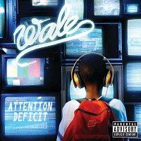 Wale – Attention Deficit [Explicit Version]