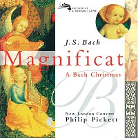 New London Consort, Philip Pickett – Bach, J.S.: Magnificat - A Bach Christmas