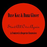 Dave Koz – Start All Over Again - 'As featured in Desperate Housewives'