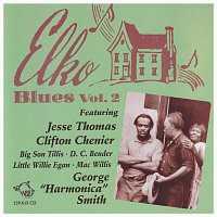 Jesse Thomas, Clifton Chenier, Big Son Tillis, D. C. Bender, Little Willie Egan – Elko Blues Vol. 2