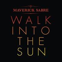 Maverick Sabre – Walk Into The Sun [Remixes]