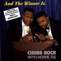 Chubb Rock – And The Winner Is...