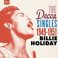 Billie Holiday – The Decca Singles Vol. 2: 1949-1951
