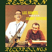 Jimmy Giuffre, Lee Konitz – Lee Konitz Meets Jimmy Giuffre (HD Remastered)