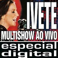 Ivete Sangalo – Multishow Ao Vivo - Ivete No Maracana - Áudio Das 9 Faixas Exclusivas Do DVD