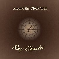 Ray Charles – Around the Clock With