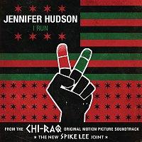 Jennifer Hudson – I Run