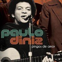 Paulo Diniz – Pingos de Amor