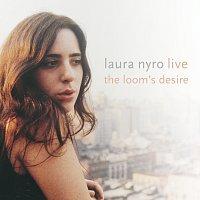 Laura Nyro – Live! The Loom's Desire