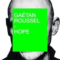 Gaetan Roussel – Hope