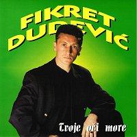 Fikret Dudević – Tvoje oči more