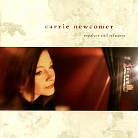 Carrie Newcomer – Regulars And Refugees