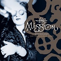 The Mission – Anthology - The Phonogram Years