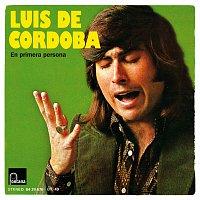 Luis De Córdoba – En Primera Persona