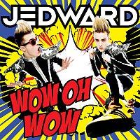 Jedward – WOW OH WOW