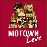 Různí interpreti – Motown Love [International Version]