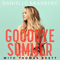 Danielle Bradbery, Thomas Rhett – Goodbye Summer