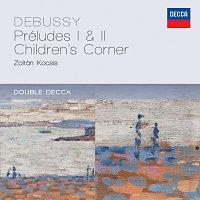 Zoltán Kocsis – Debussy: Préludes 1 & 2; Children's Corner