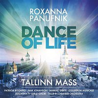 Roxanna Panufnik, Choir of Estonian Academy of Music & Theatre, Collegium Musicale Chamber Choir, Estonian TV Girls' Choir, Laura Lindpere, Madis Metsamart, Patricia Rozario, Tallinn Chamber Orchestra – Dance of Life - Tallinn Mass