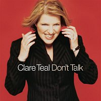 Clare Teal – Don't Talk