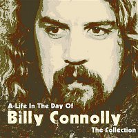 Billy Connolly – A Life In the Day of: The Collection