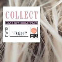 Matthew Young – Collect