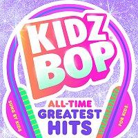 KIDZ BOP Kids – KIDZ BOP All-Time Greatest Hits