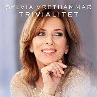 Sylvia Vrethammar – Trivialitet