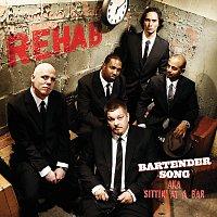 Rehab – Bartender Song (aka Sittin' At A Bar)