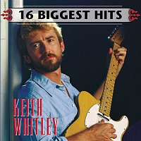 Keith Whitley – 16 Biggest Hits