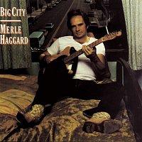 Merle Haggard – Big City