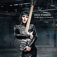 Sinéad O'Connor – I'm Not Bossy, I'm the Boss (Deluxe Version)