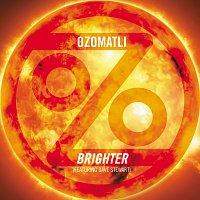 Ozomatli, Dave Stewart – Brighter