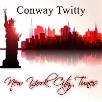 Conway Twitty – New York City Tunes