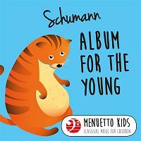 Peter Frankl – Schumann: Album for the Young, Op. 68 (Menuetto Kids - Classical Music for Children)