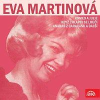 Přední strana obalu CD Eva Martinová (Romeo a Julie, Když chlapci se loučí, Ananas z Caracasu a další)