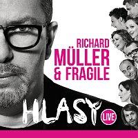 Richard Müller, Fragile – Hlasy Live