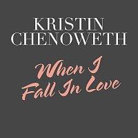 Kristin Chenoweth – When I Fall In Love