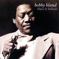 Bobby Bland – Blues & Ballads