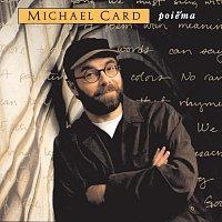 Michael Card – Poiema