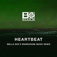 Plan B – Heartbeat (Mella Dee's Warehouse Music Remix)