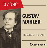 Gustav Mahler: The Song of the Earth