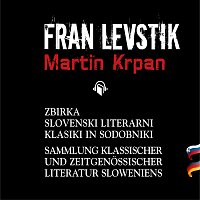 Fran Levstik, Igor Samobor, Urs Remond – Martin Krpan