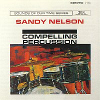 Sandy Nelson – Compelling Percussion
